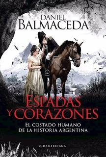 Libro Espadas Y Corazones De Daniel Balmaceda