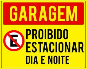 Placa Garagem Proibido Estacionar Dia E Noite 50x40cm