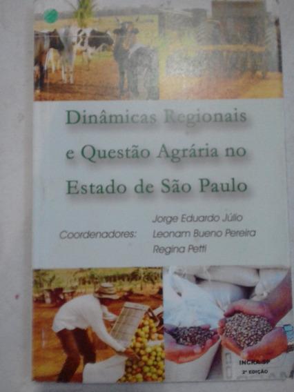 Dinâmicas Regionais E Questão Agrária No Estado De São Paulo
