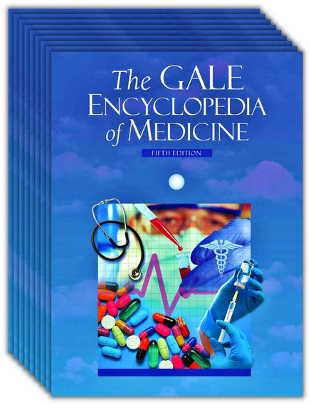 The Gale Encyclopedia Of Medicine 5th Edition (9 Volumes)