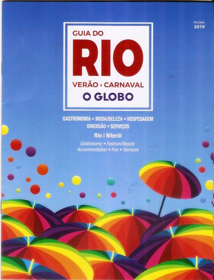 Carnaval 2019 Rio De Janeiro Guia De Blocos Restaurantes Etc