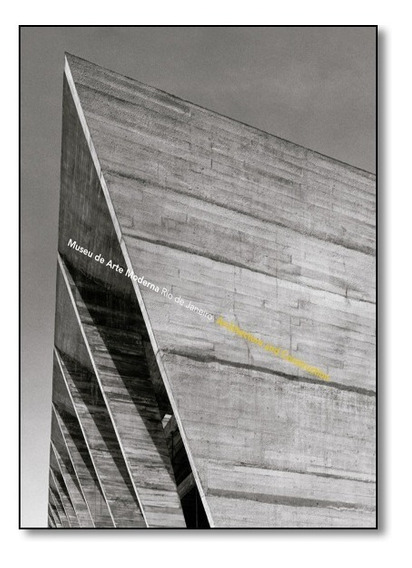Museu De Arte Moderna Rio De Janeiro: Architecture And Const