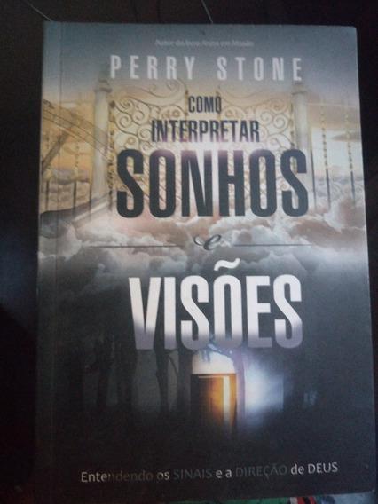 Livro Como Interpretar Sonhos E Visões Perry Stone