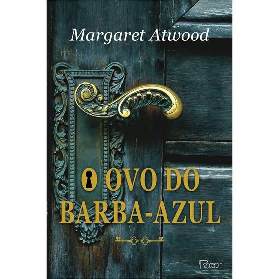 Livro O Ovo Do Barba-azul - Margaret Atwood Lacrado Editora