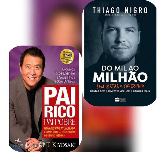 Livros - Pai Rico, Pai Pobre E Do Mil Ao Milhão