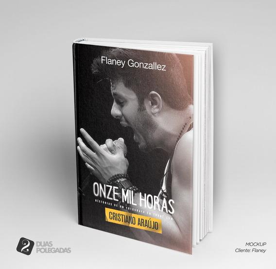 Livro Onze Mil Horas - Cristiano Araújo - Oficial