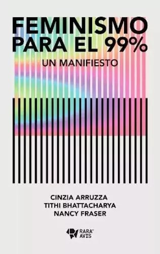 Imagen 1 de 1 de Feminismo Para El 99% - Arruza Fraser Bhattacharya - Rara Av