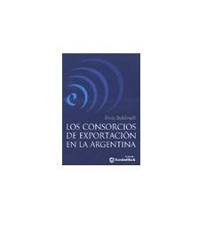 Los Consorcios De Exportación En La Argentina E Baldinelli