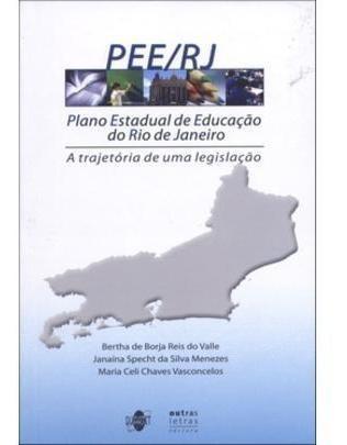 Plano Estadual De Educação Do Rio De Janeiro - A Trajetór
