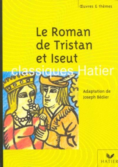 Le Roman De Tristan Et Eseut