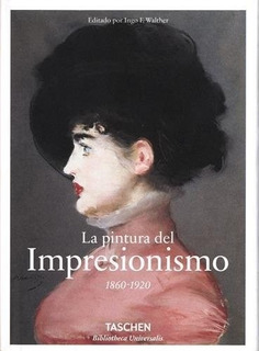 Pintura Del Impresionismo, La (1860-1920) - Ingo F. Walther