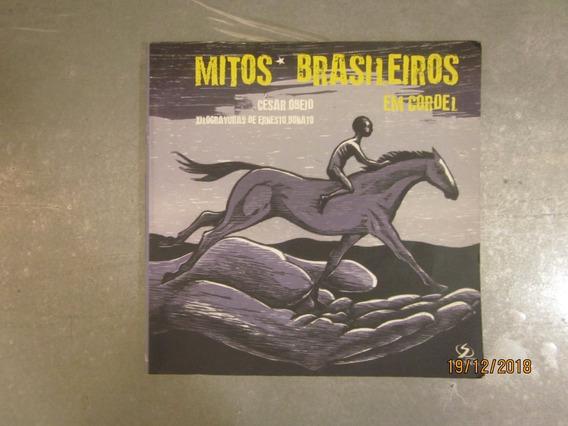 Livro Mitos Brasileiros Em Cordel