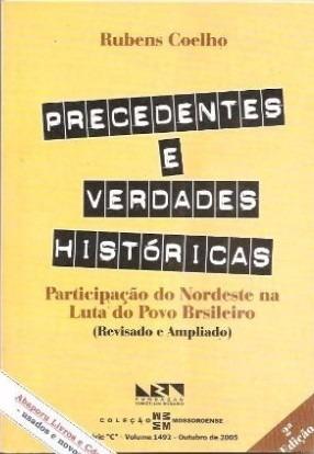 Precedentes E Verdades Históricas