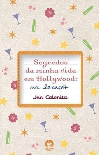 Segredos Da Minha Vida Em Hollywood: Na Locaçao