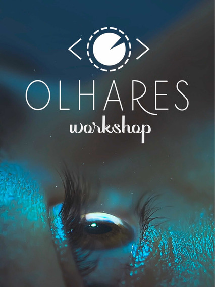 Olhares Workshop - Presencial