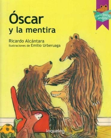 Óscar Y La Mentira - Ricardo Alcantara