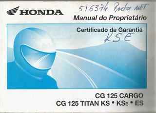 Manual Proprietário Moto Honda Cg 125, Titan Ks Kse Es 2002