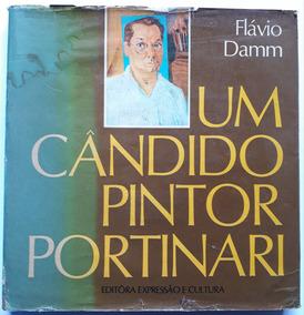 Um Cândido Pintor Portinari - Flávio Damm - 1971 - 1ª Edição