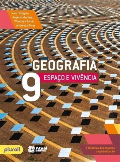 Geografia - Espaço E Vivência 9- Ano 6º Ed. 2016