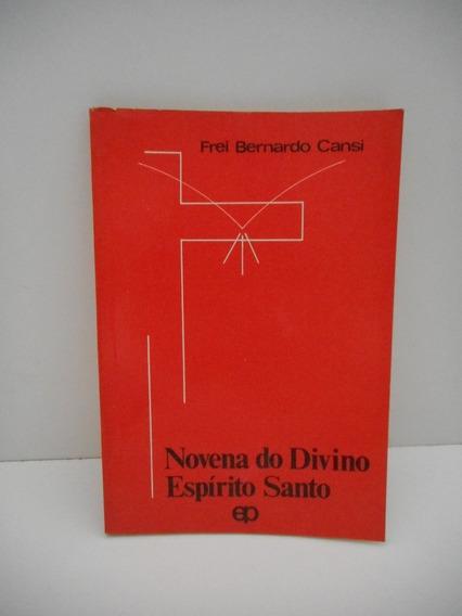 Livro Novena Do Divino Espírito Santo Frei Bernardo Cansi