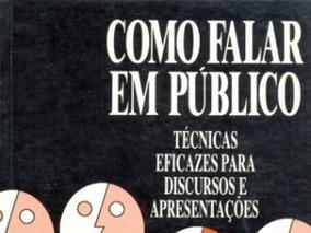 Livro Como Falar Em Público - Donald Weiss - 4a. Edição