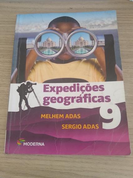 Livro Expedições Geograficas - 9° Ano - Moderna Ed. 2016