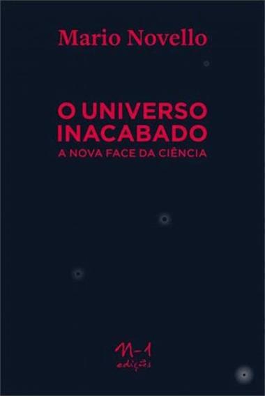 Universo Inacabado, O