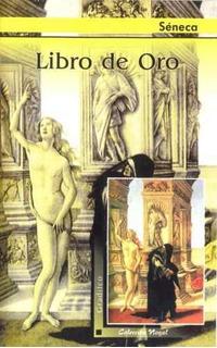 Libro De Oro - Séneca