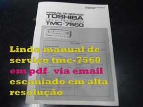 Esq E Serviço Tmc-7560 Tmc7560 Em Pdf Via Email Alta Res