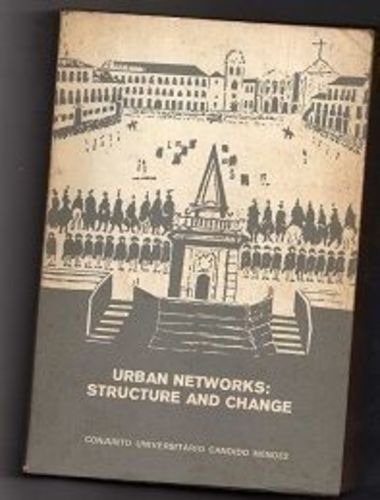 Urban Networks: Structure And Change