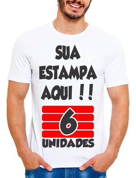 Kit 6 Camisetas Personalizada Com Sua Estampa Foto Imagem Wa