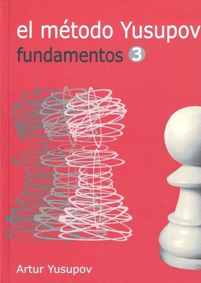 El Metodo Yusupov - Fundamentos 3