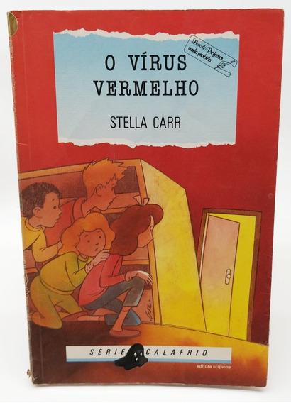 Livro O Vírus Vermelho - Stella Carr - Usado