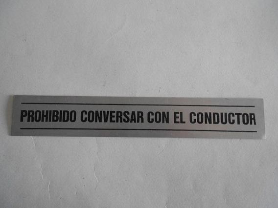 Antiguo Cartel Colectivo Chapa Prohibido Conversar Conductor