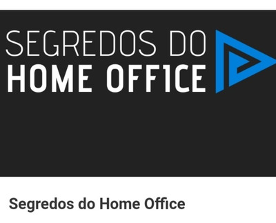 Trabalhe Em Casa (home Office)