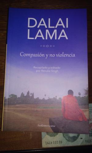 Compasión Y No Violencia. Dalai Lama.