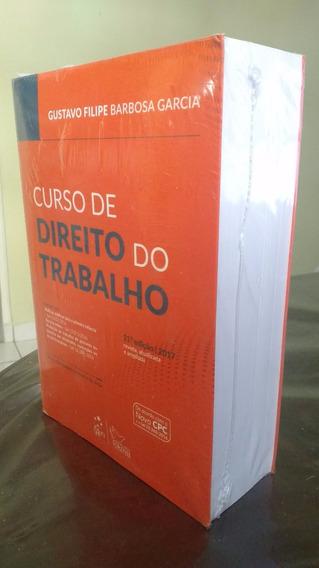 Livro Curso De Direito Do Trabalho - Gustavo Filipe - 2017