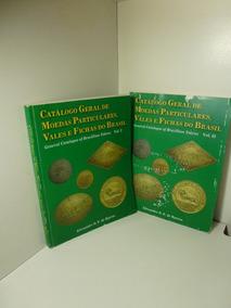 Catálogo Geral De Moedas Particulares, Vales E Fichas Do Bra