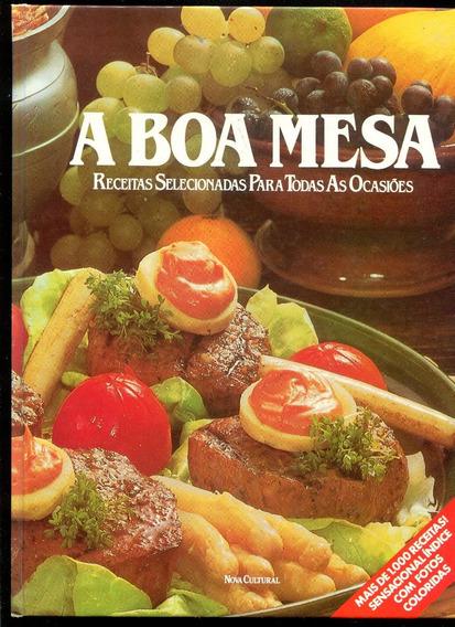 A Boa Mesa Receitas Selecionadas Culinária Gastronomia L2227