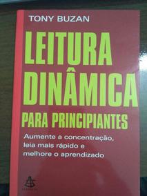 Livro Leitura Dinâmica Para Principiantes - Tony Buzan