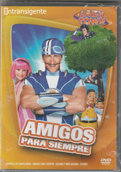 Lazytown - Amigos Para Siempre (dvd Nuevo)