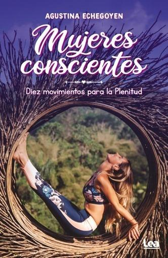 Mujeres Conscientes - Agustina Echegoyen