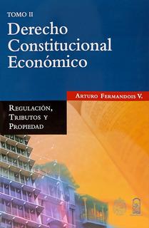 Libro Derecho Constitucional Económico Ii