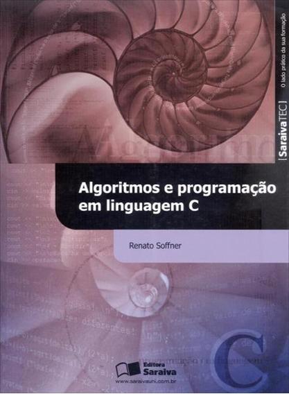 Algoritmos E Programacao Em Linguagem C