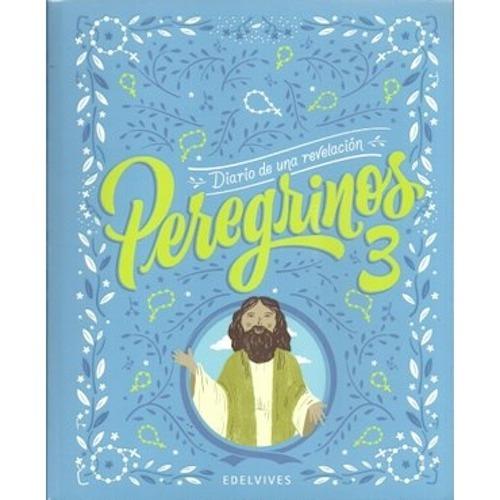 Peregrinos 3 - Edelvives