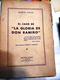 El Caso De La Gloria De Don Ramiro Por Martin Aldao 1943