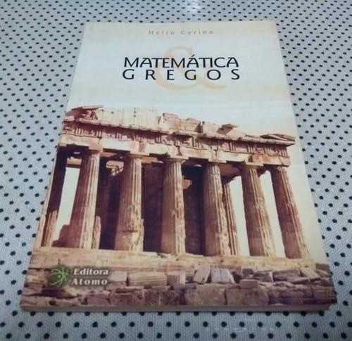 Livro Matemática E Gregos