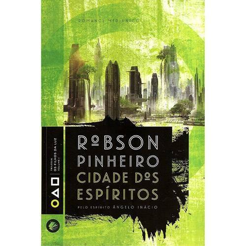 Livro Cidade Dos Espiritos Vol. 1 Trilogia Os Filhos Da Luz