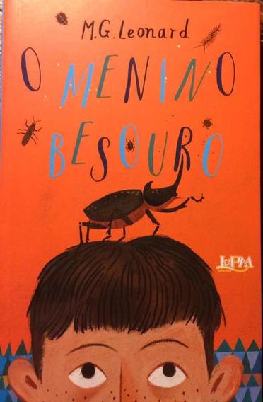 Livro O Menino Besouro - M.g. Leonard - L±