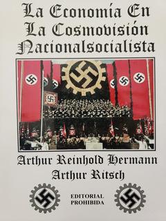 La Economía En La Cosmovisión Nacionalsocialista - A. Ritsch
